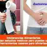 Intolerancias Alimentarias – La frecuente y desconocida causa de molestias digestivas que la medicina aún no entiende bien