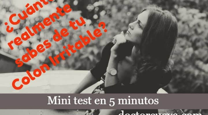¿ Cuánto sabes del colon irritable ? – Minitest